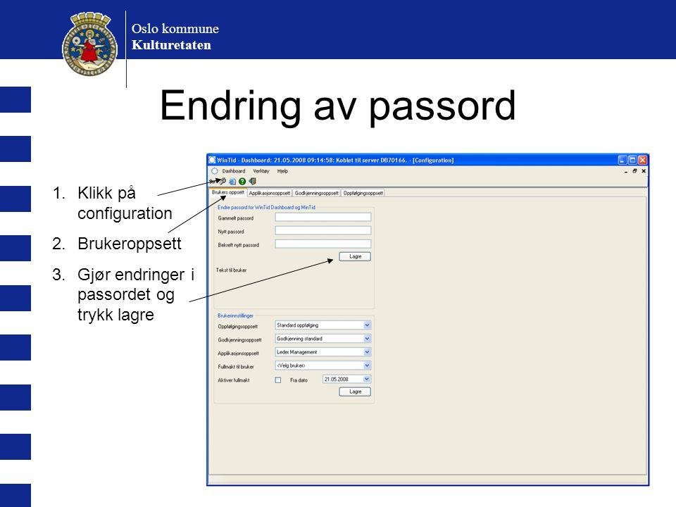 Endring av passord Klikk på configuration Brukeroppsett