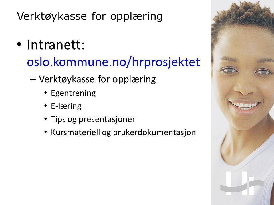 Intranett: oslo.kommune.no/hrprosjektet