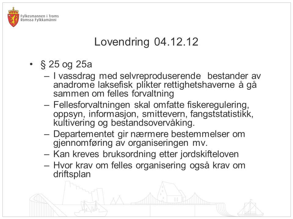 Lovendring 04.12.12 § 25 og 25a.
