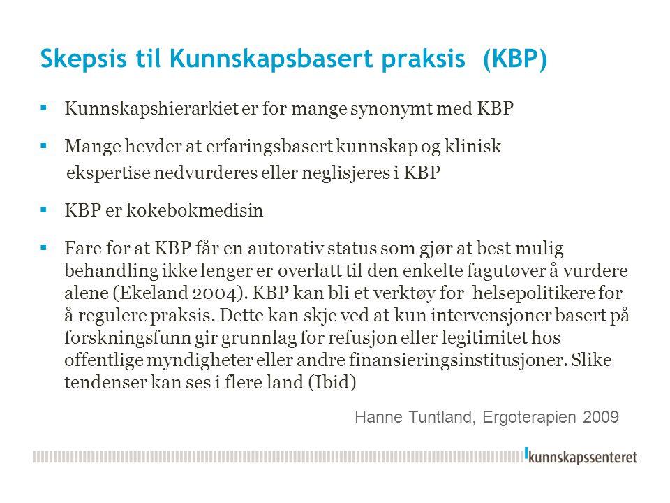 Skepsis til Kunnskapsbasert praksis (KBP)