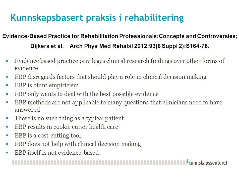 Kunnskapsbasert praksis i rehabilitering