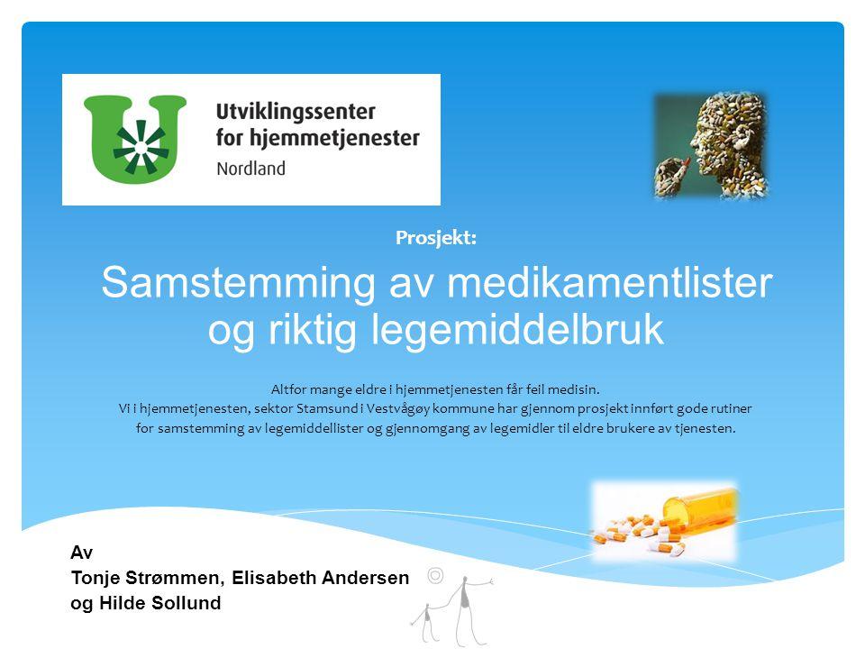 Samstemming av medikamentlister og riktig legemiddelbruk