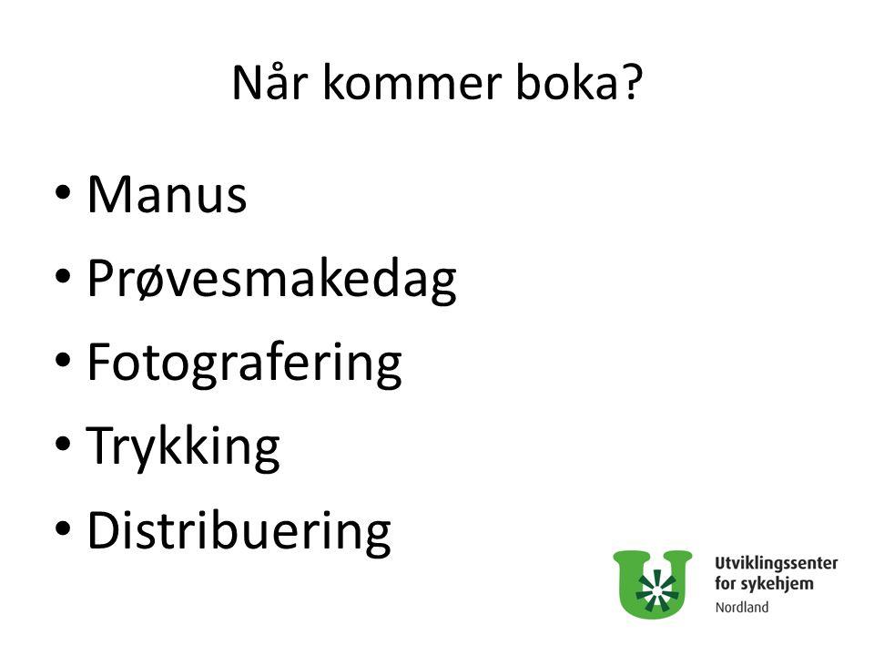 Manus Prøvesmakedag Fotografering Trykking Distribuering