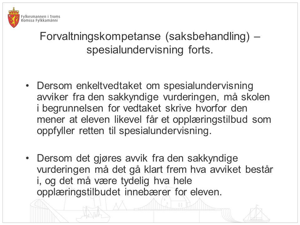 Forvaltningskompetanse (saksbehandling) – spesialundervisning forts.