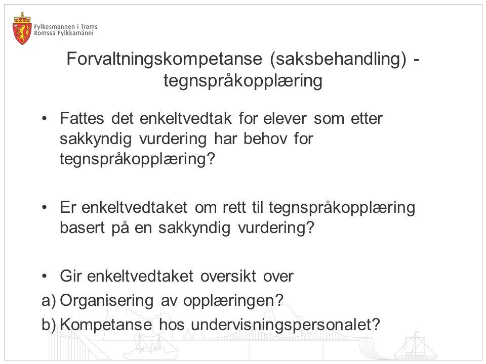 Forvaltningskompetanse (saksbehandling) - tegnspråkopplæring