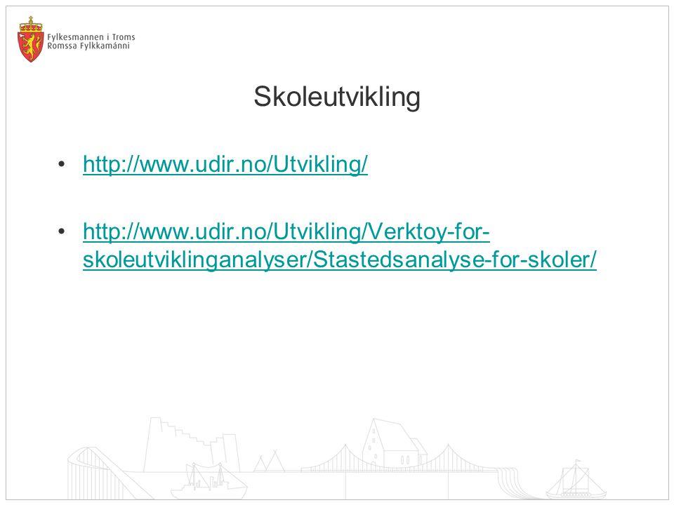 Skoleutvikling http://www.udir.no/Utvikling/