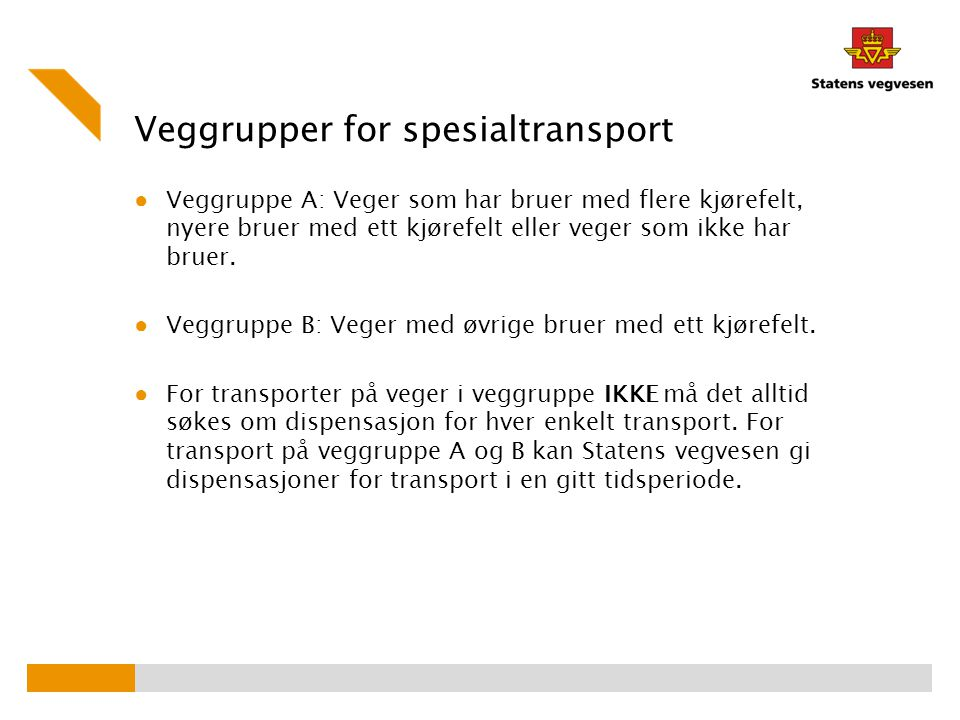 Veggrupper for spesialtransport