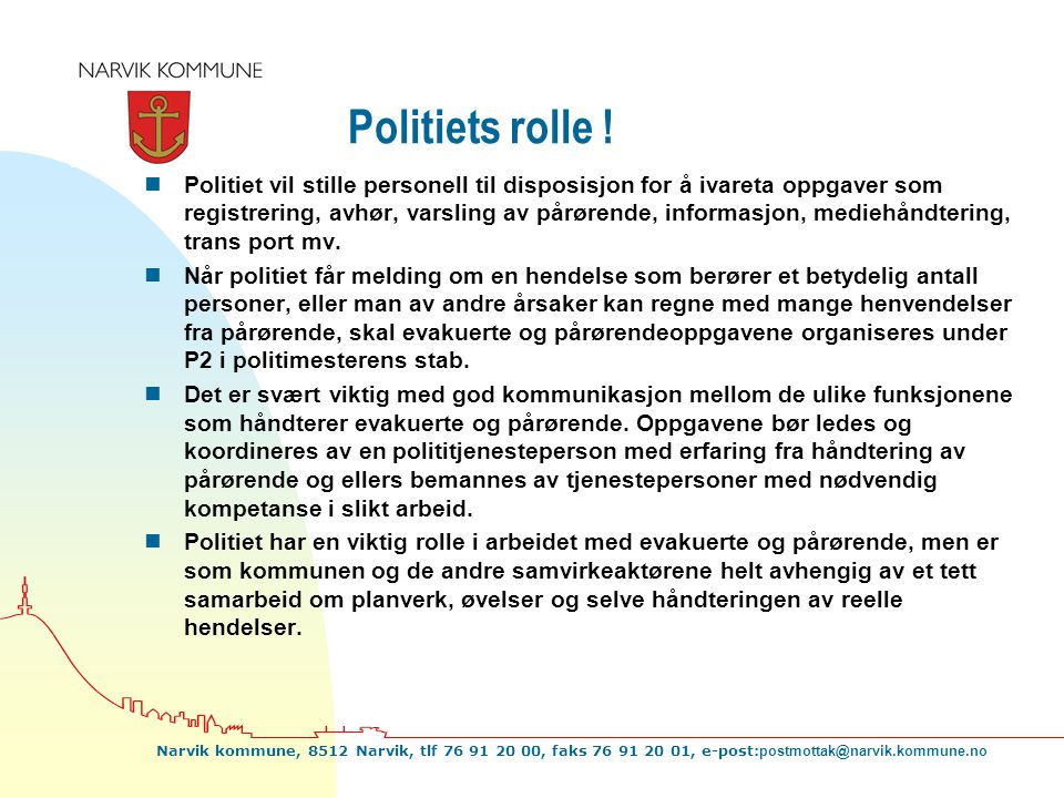 Politiets rolle !