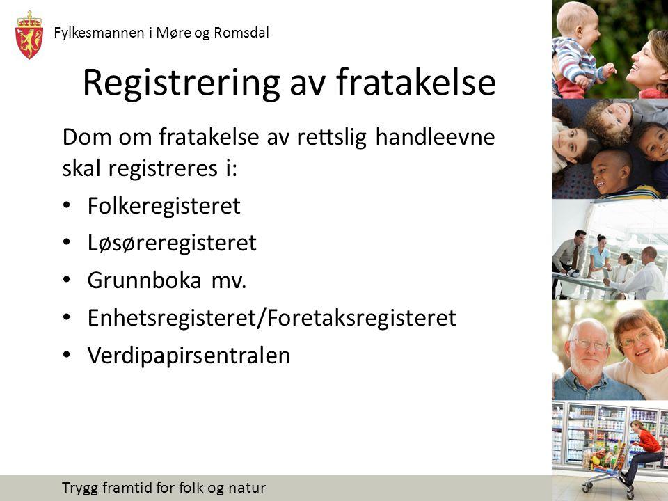 Registrering av fratakelse