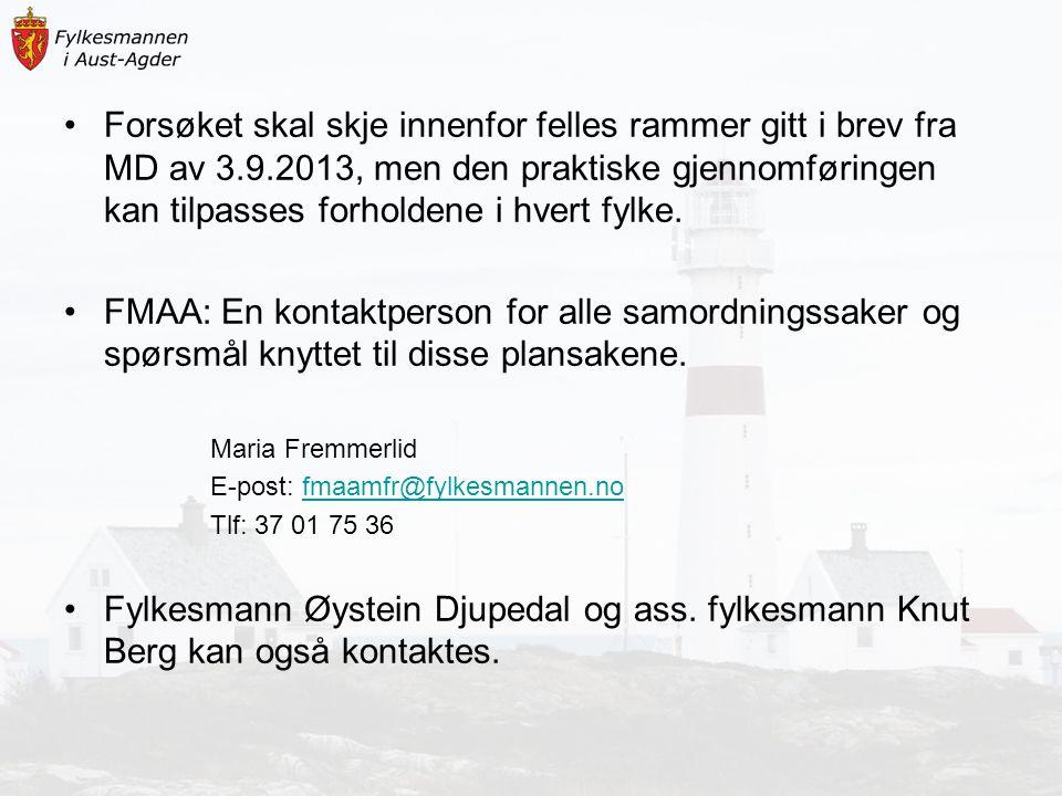 Forsøket skal skje innenfor felles rammer gitt i brev fra MD av 3. 9