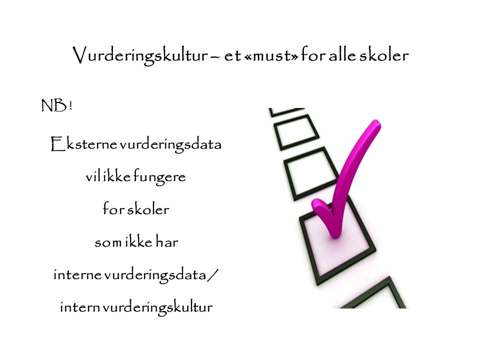 Vurderingskultur – et «must» for alle skoler