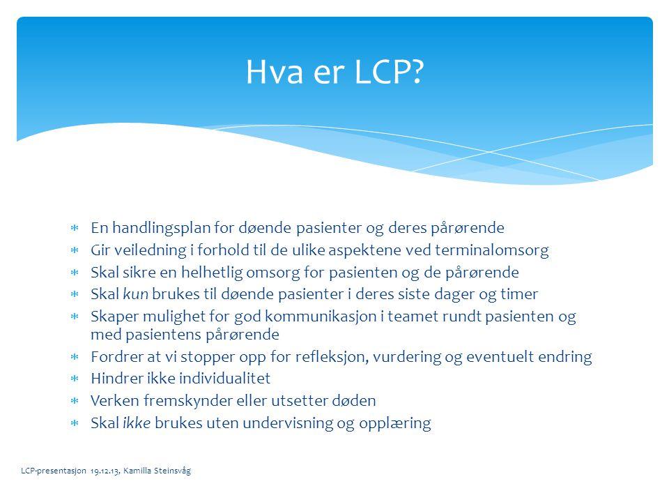 Hva er LCP En handlingsplan for døende pasienter og deres pårørende