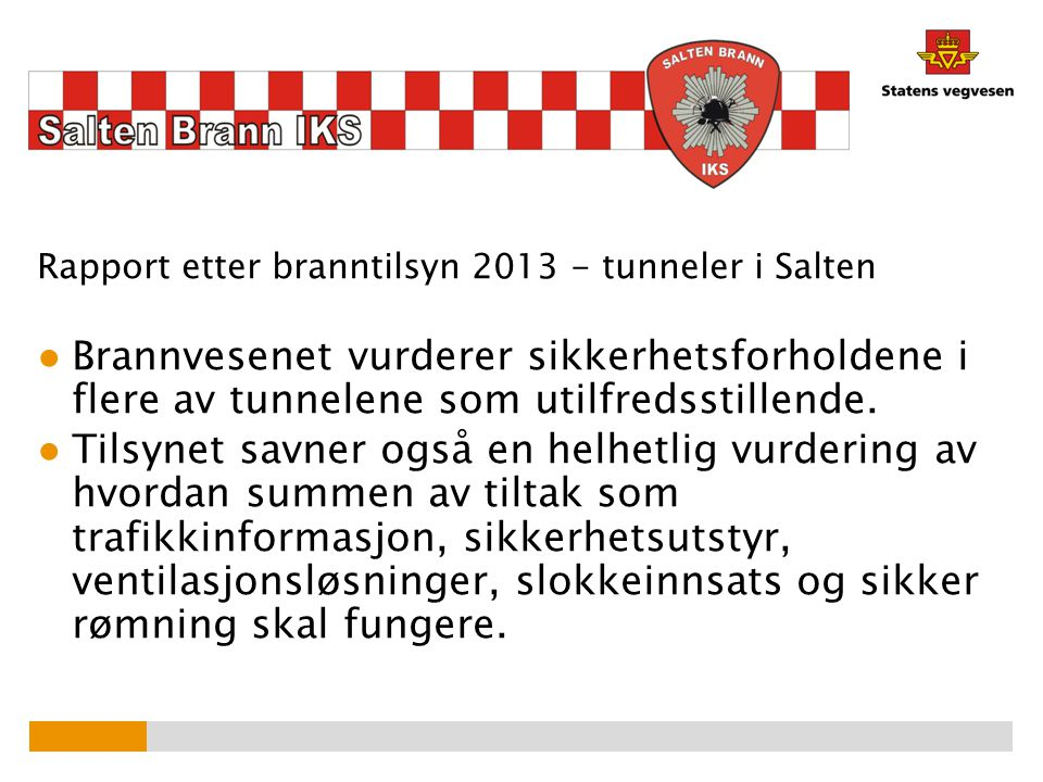 Rapport etter branntilsyn 2013 - tunneler i Salten