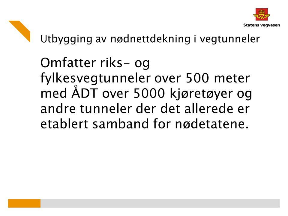 Utbygging av nødnettdekning i vegtunneler