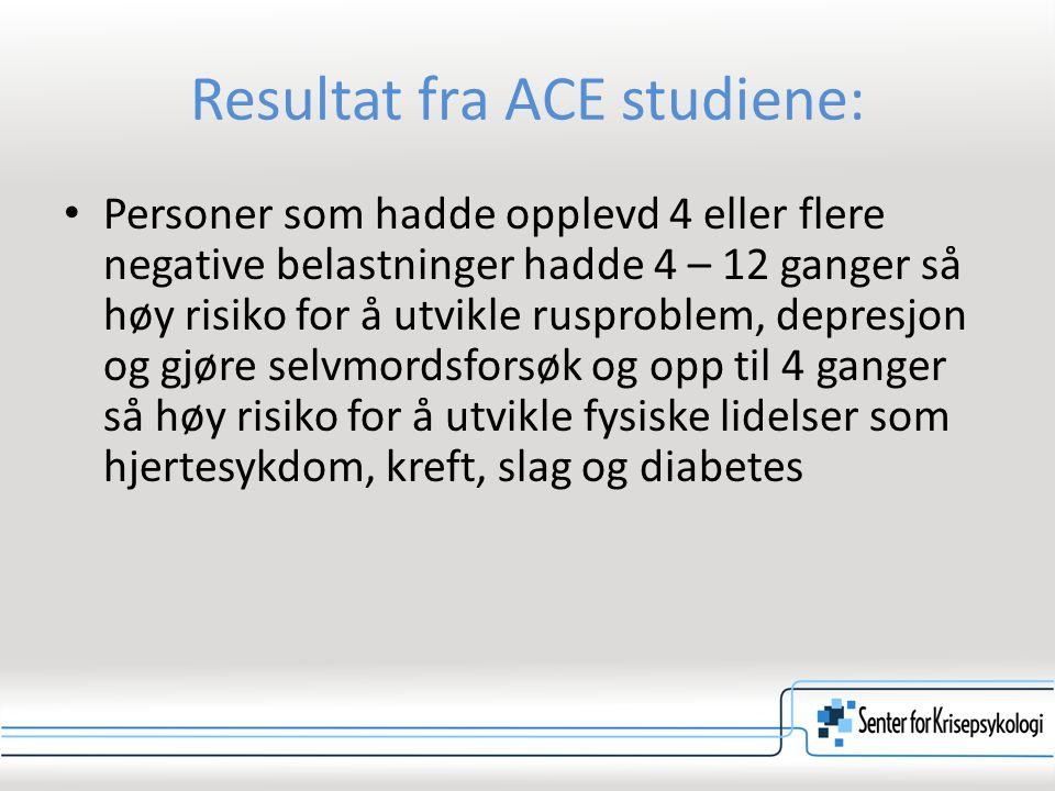 Resultat fra ACE studiene: