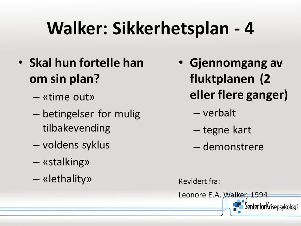 Walker: Sikkerhetsplan - 4