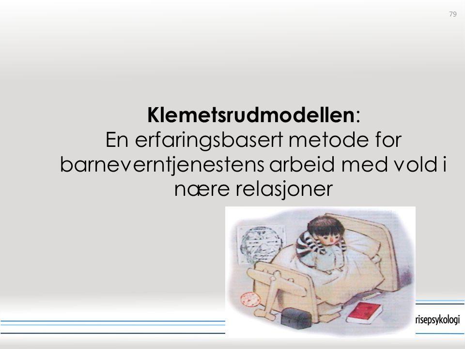 Klemetsrudmodellen: En erfaringsbasert metode for barneverntjenestens arbeid med vold i nære relasjoner