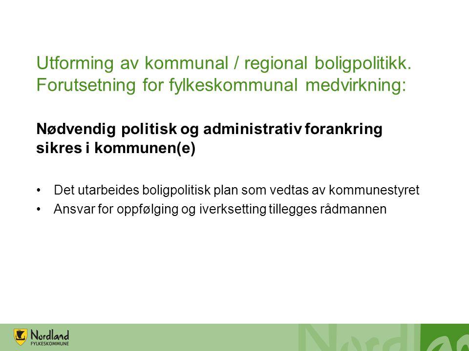 Utforming av kommunal / regional boligpolitikk