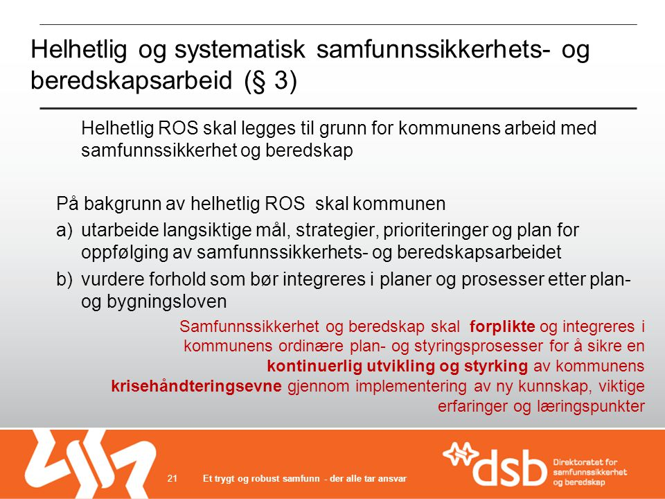 Helhetlig og systematisk samfunnssikkerhets- og beredskapsarbeid (§ 3)