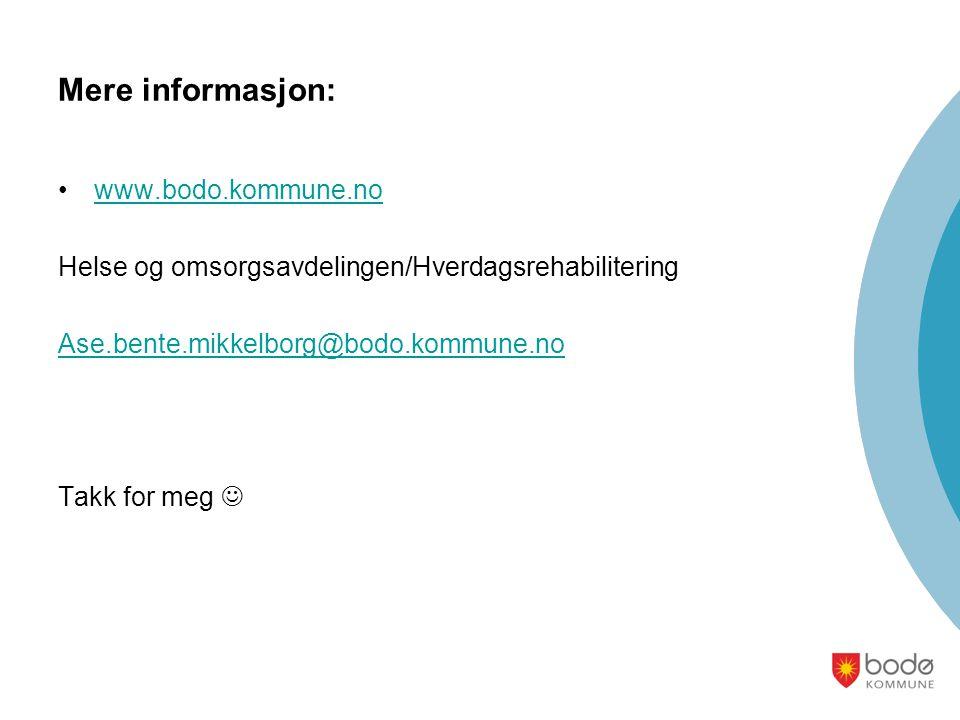 Mere informasjon: www.bodo.kommune.no