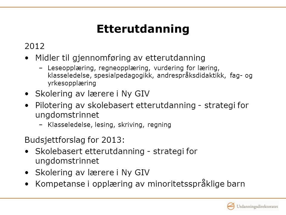 Etterutdanning 2012 Midler til gjennomføring av etterutdanning