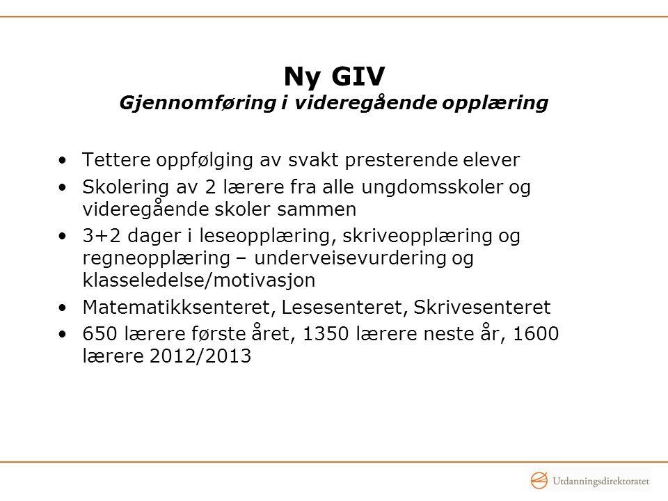 Ny GIV Gjennomføring i videregående opplæring