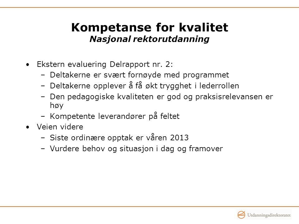 Kompetanse for kvalitet Nasjonal rektorutdanning