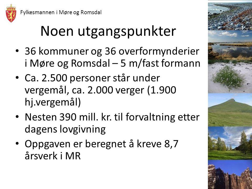 Noen utgangspunkter 36 kommuner og 36 overformynderier i Møre og Romsdal – 5 m/fast formann.