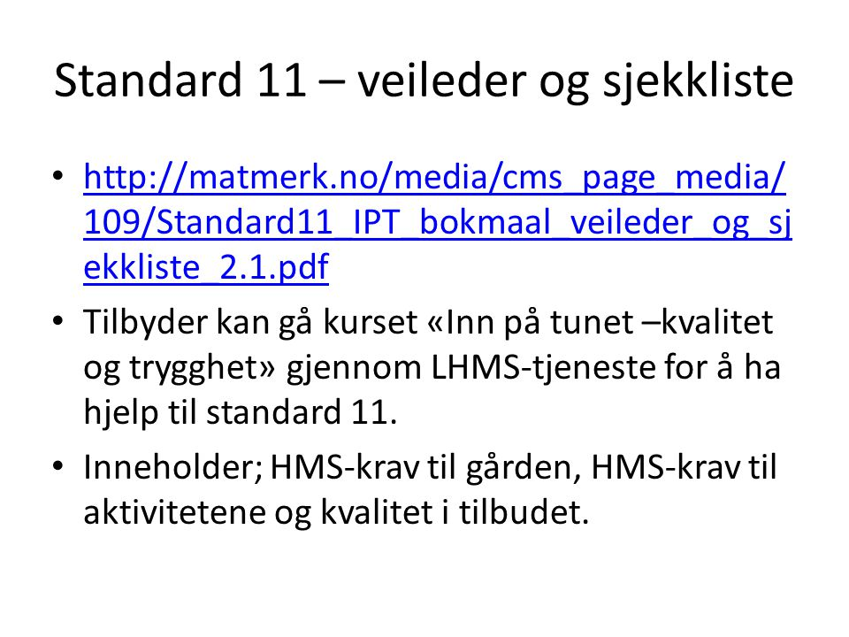 Standard 11 – veileder og sjekkliste