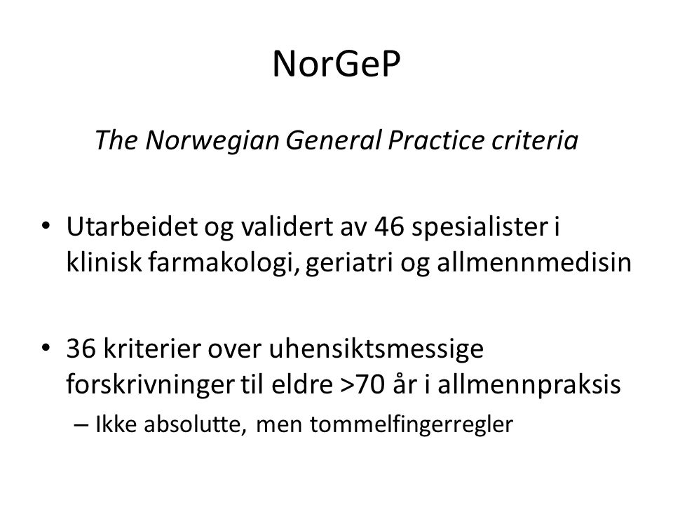 The Norwegian General Practice criteria