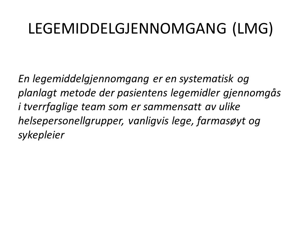 LEGEMIDDELGJENNOMGANG (LMG)