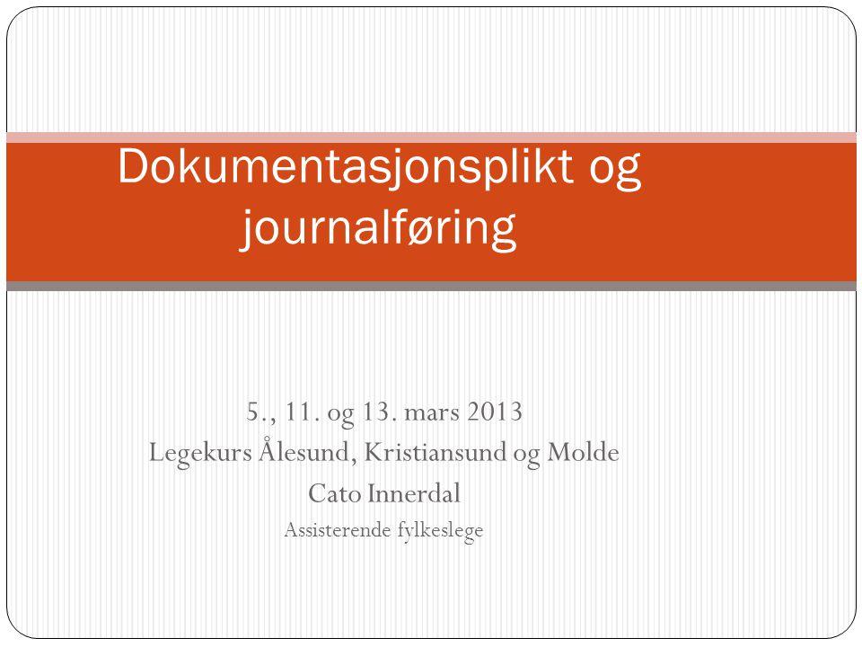Dokumentasjonsplikt og journalføring