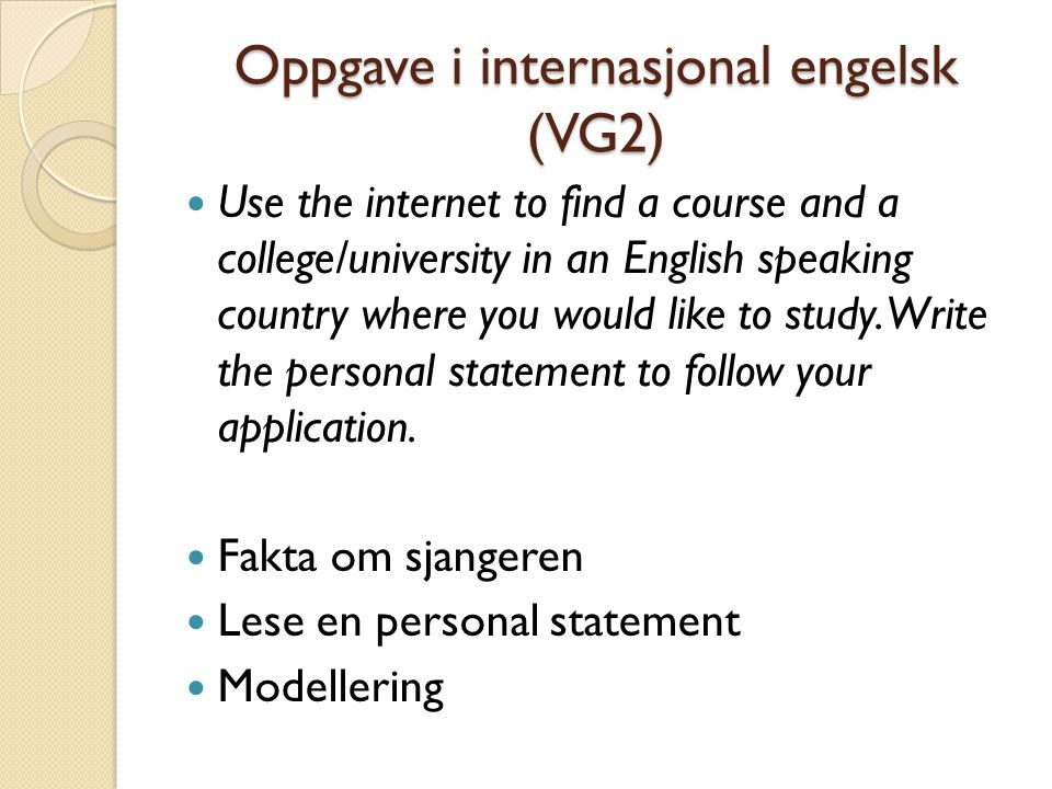Oppgave i internasjonal engelsk (VG2)