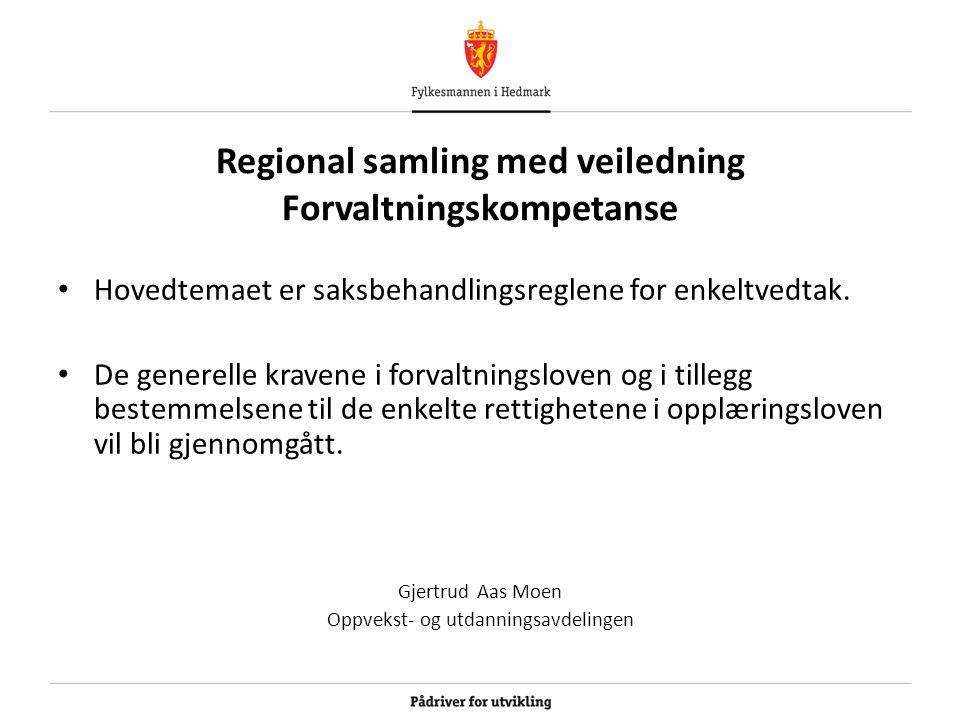 Regional samling med veiledning Forvaltningskompetanse