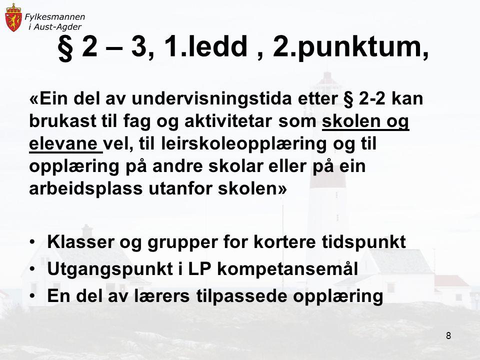 § 2 – 3, 1.ledd , 2.punktum,