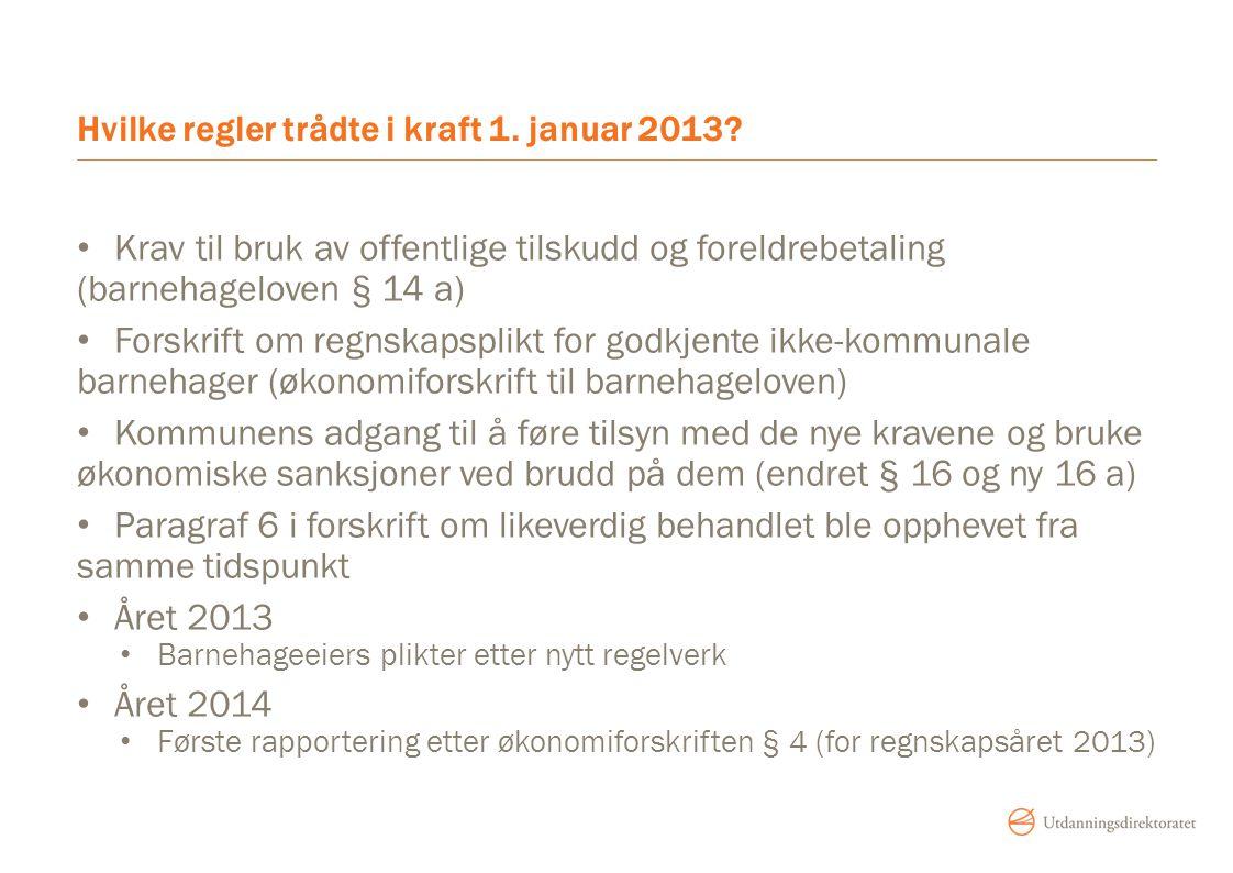 Hvilke regler trådte i kraft 1. januar 2013