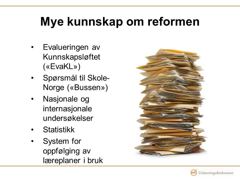 Mye kunnskap om reformen