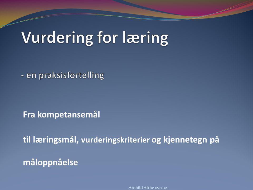 Vurdering for læring - en praksisfortelling