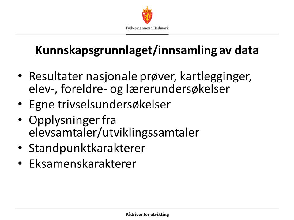 Kunnskapsgrunnlaget/innsamling av data