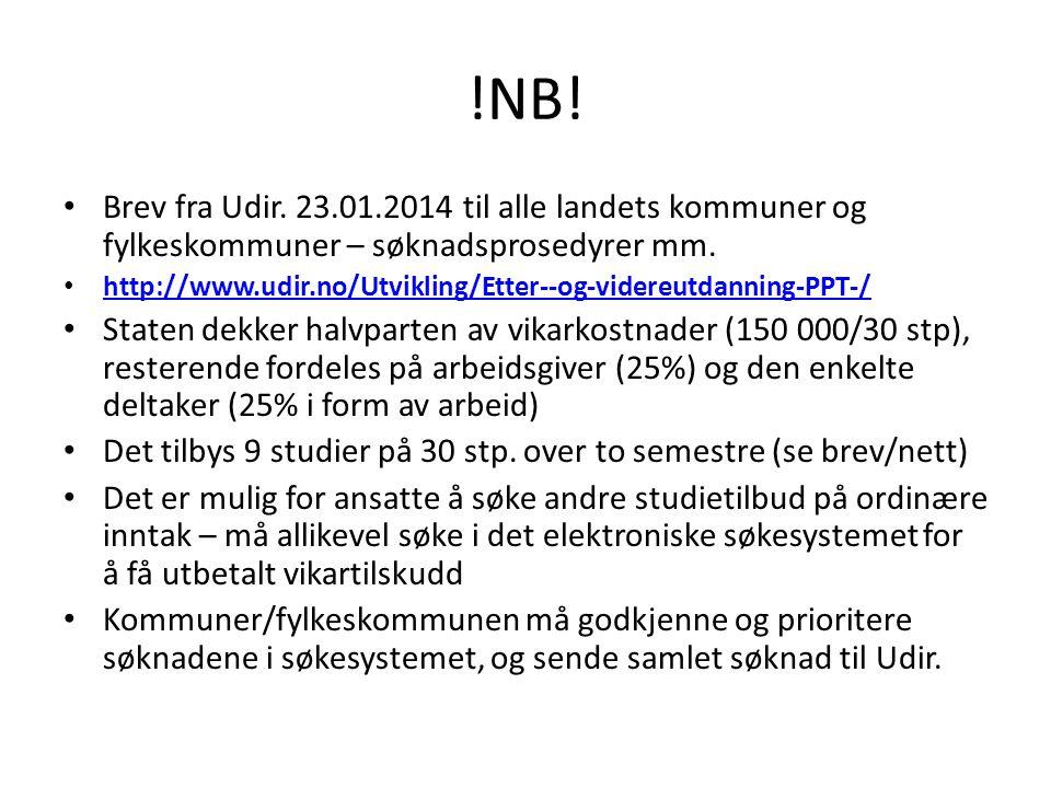 !NB! Brev fra Udir. 23.01.2014 til alle landets kommuner og fylkeskommuner – søknadsprosedyrer mm.