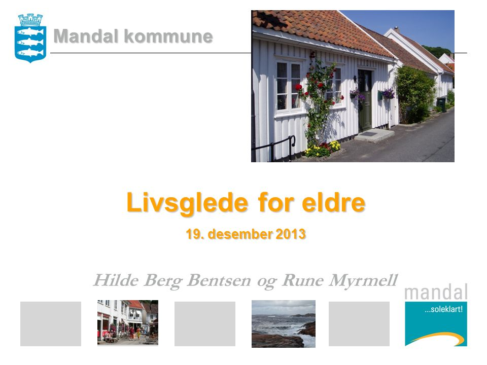 Hilde Berg Bentsen og Rune Myrmell