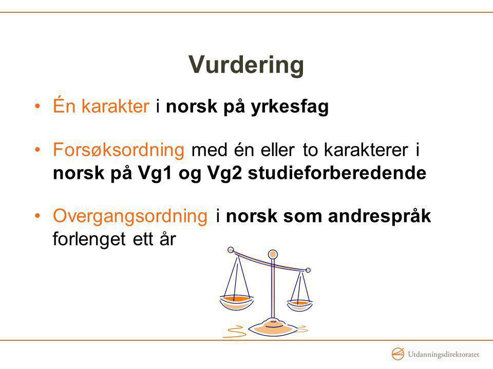 Vurdering Én karakter i norsk på yrkesfag