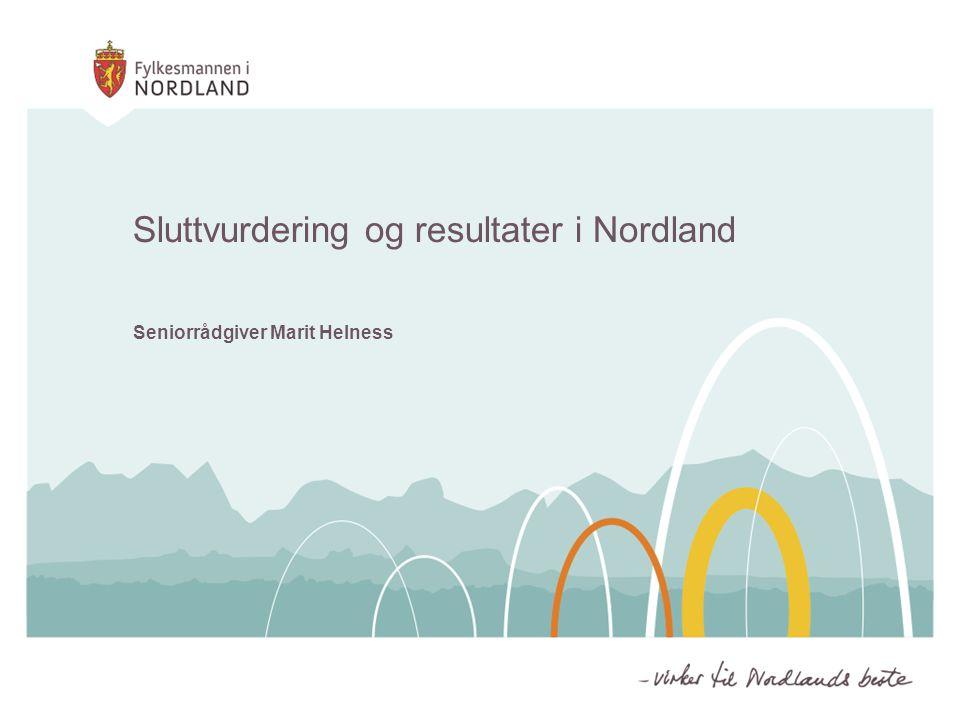Sluttvurdering og resultater i Nordland