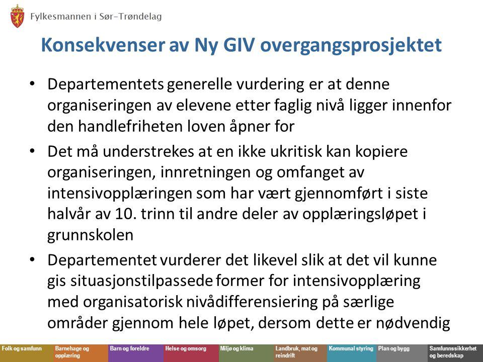 Konsekvenser av Ny GIV overgangsprosjektet