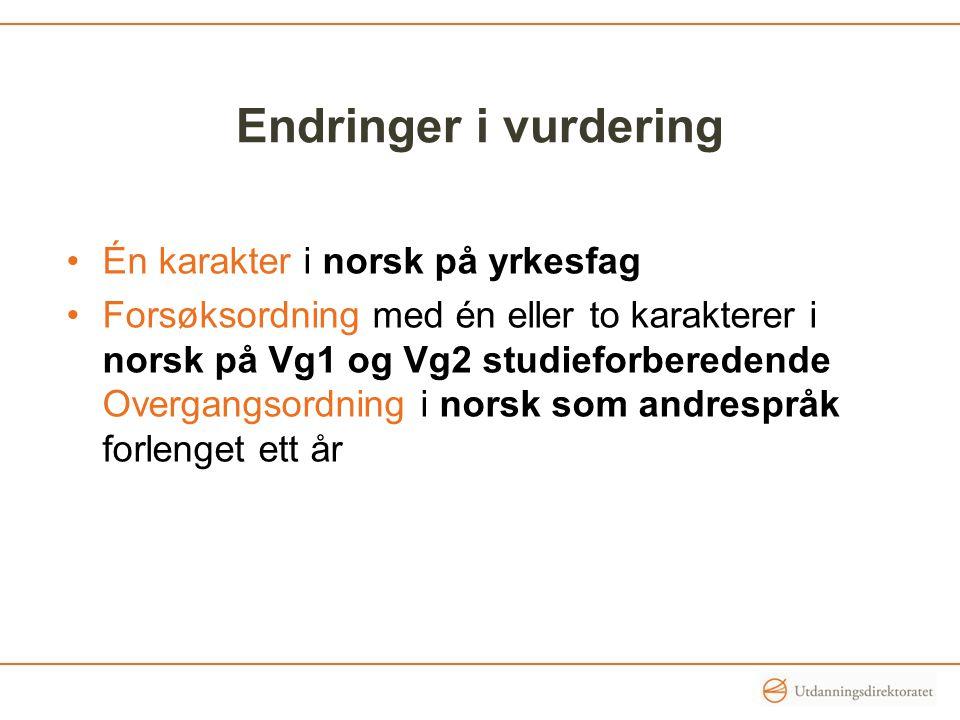 Endringer i vurdering Én karakter i norsk på yrkesfag