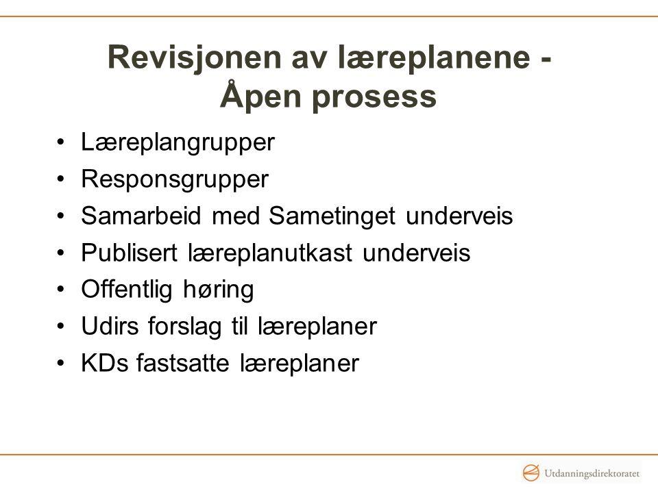 Revisjonen av læreplanene - Åpen prosess