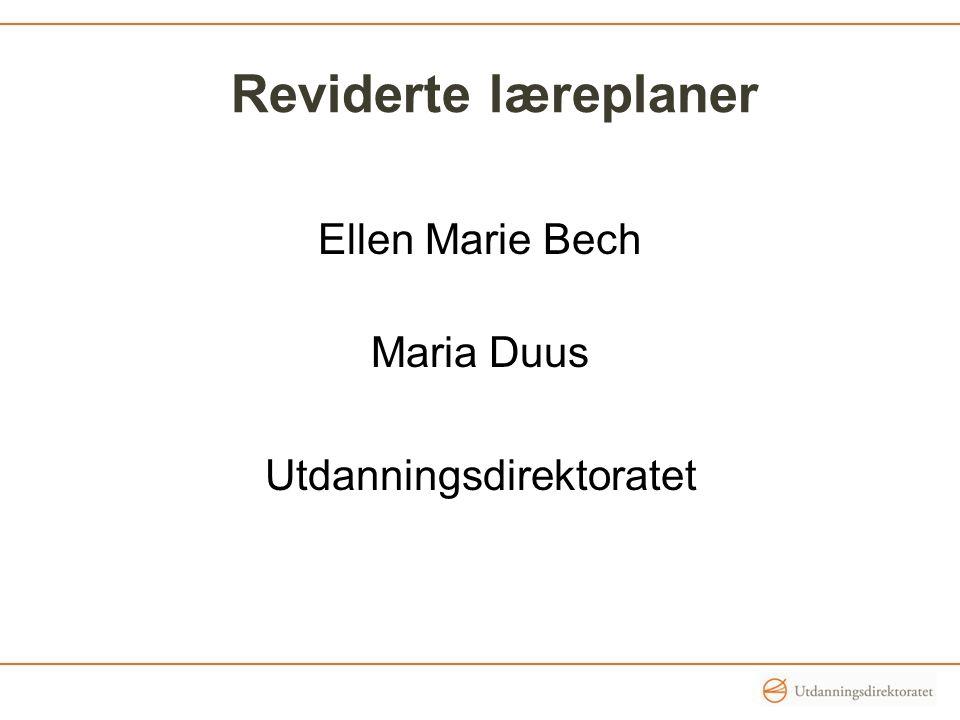 Ellen Marie Bech Maria Duus Utdanningsdirektoratet