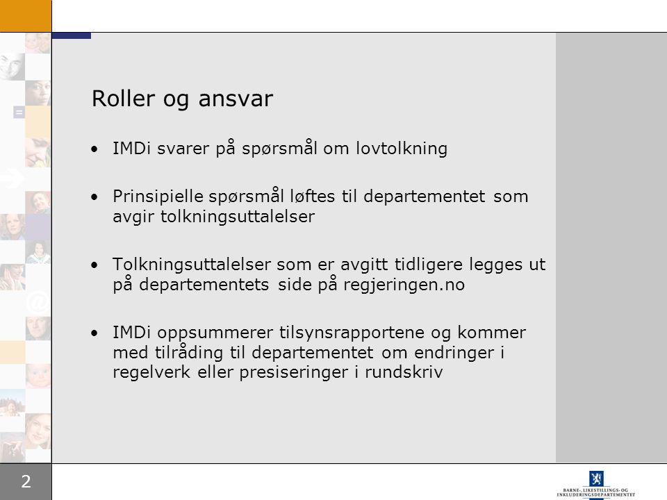 Roller og ansvar IMDi svarer på spørsmål om lovtolkning