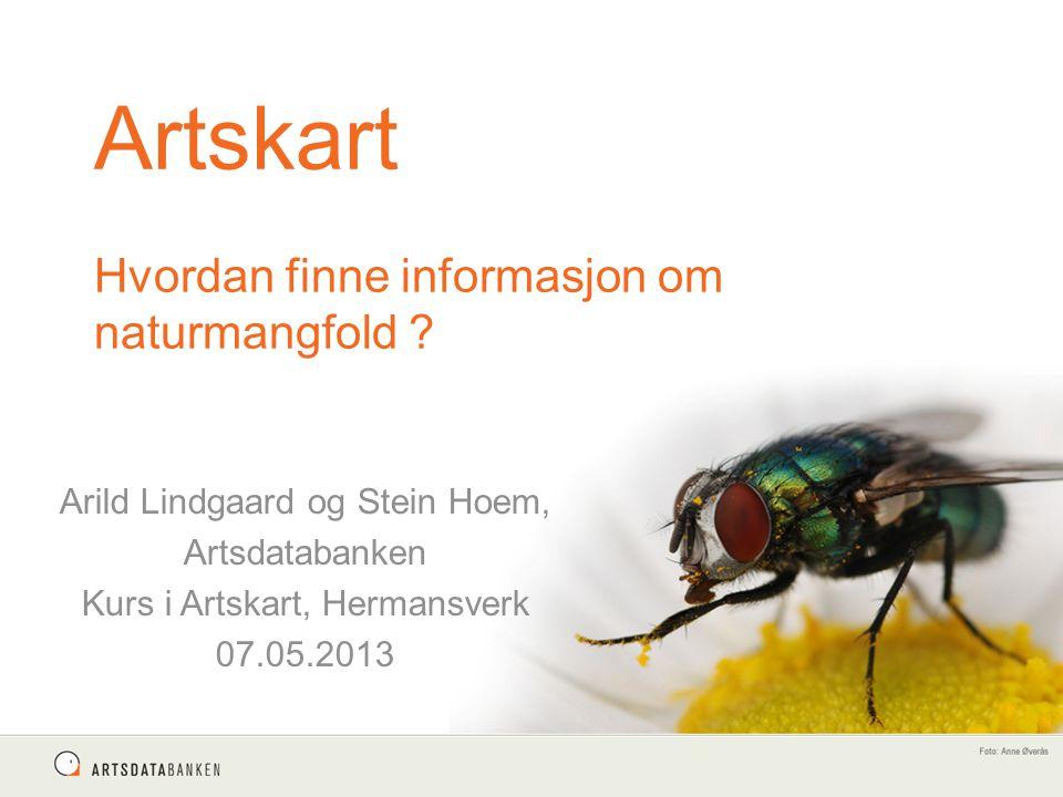 Artskart Hvordan finne informasjon om naturmangfold