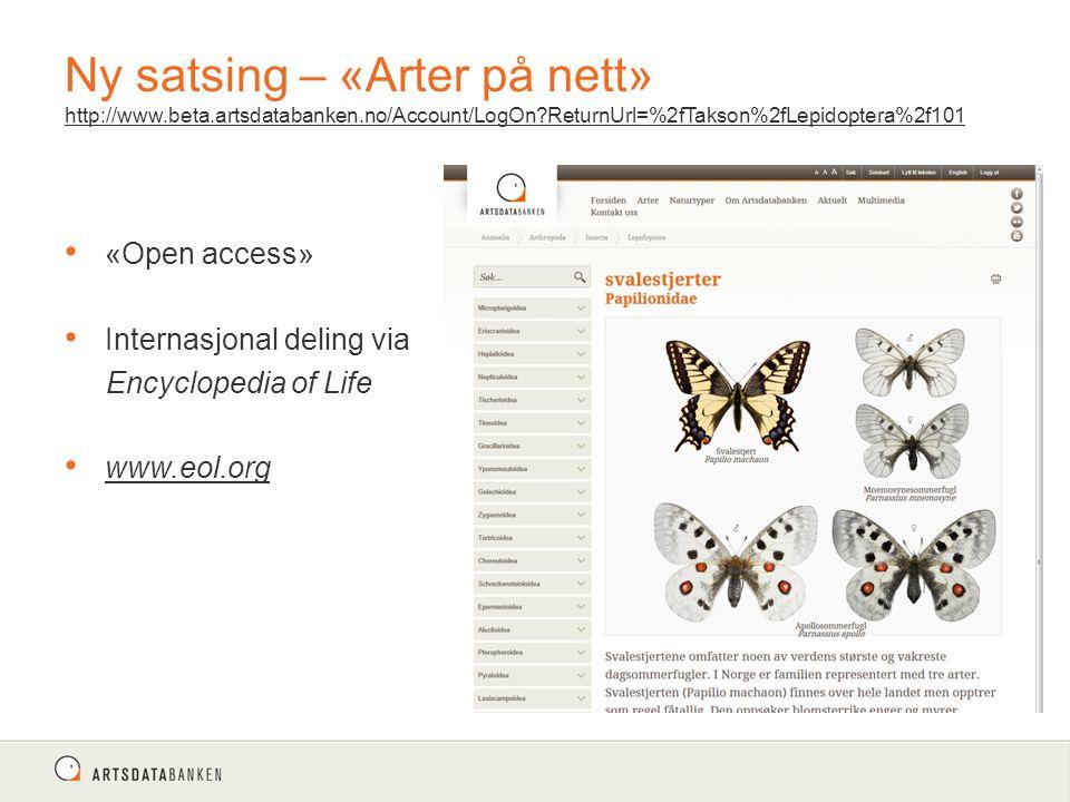 Ny satsing – «Arter på nett» http://www. beta. artsdatabanken